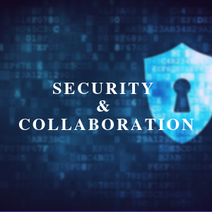 security and collaboration