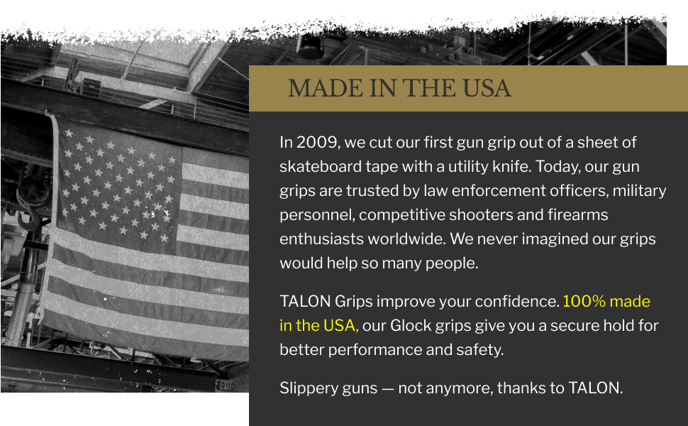 made in the USA, trusted by law enforcement, military, professionals, firearms. Glock grips, secure