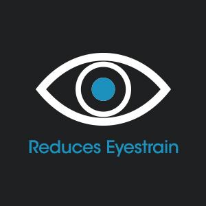 Reduces Eyestrain Reduction Anti Glare