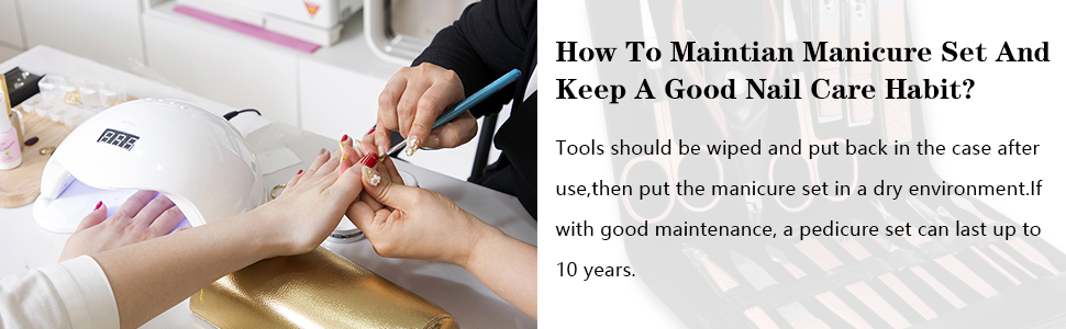 how to maintain manicure set?