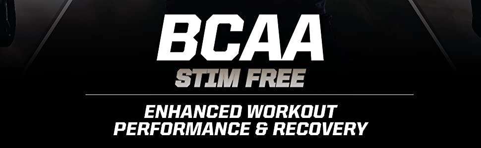 Im[prove recovery and enhance performance with branch chain amino acids, BCAA's.