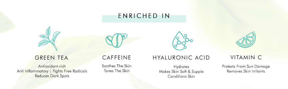enriched with green tea antioxidant fight free radicals anti inflammatory reduce dark spots