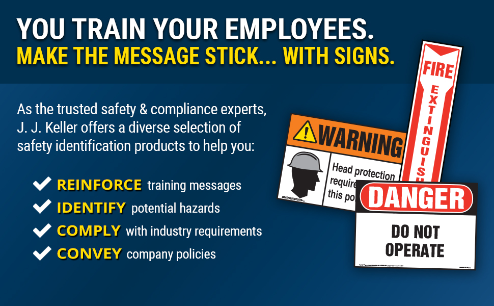 Reinforce messages, identify hazards, and comply with industry requirements.
