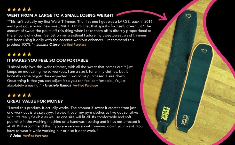 Customers love the Sweet Sweat Waist Trimmer that is why it is a bestseller and 5 star rated