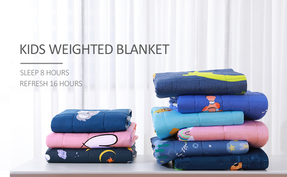 """Kids Weighted Blanket  Sleep 8 Hours, Refresh 16 Hours"""