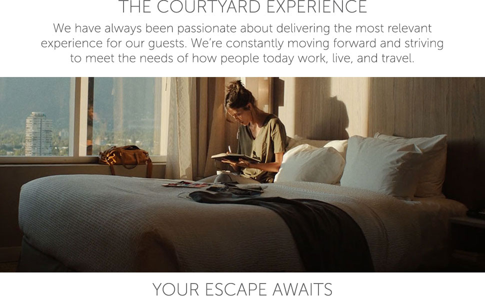 The Courtyard Experience - Striving To Meet The Needs Of How People Today Work, Live, And Travel