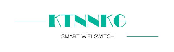 KTNNKG WiFi switch