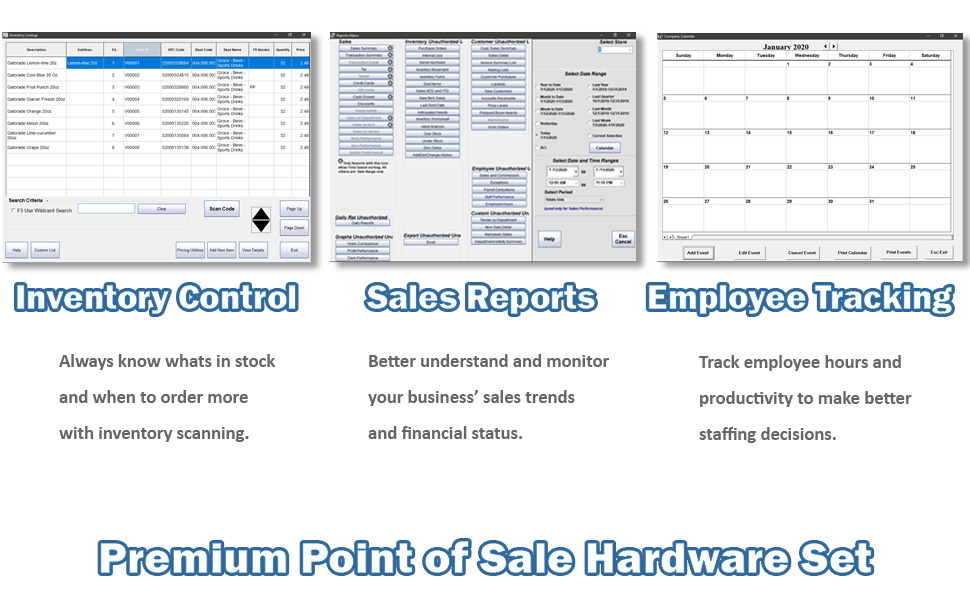 Inventory Control, Sales Reports, Employee Tracking