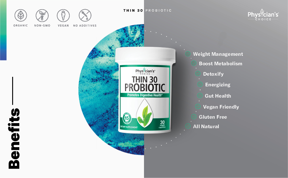 Physician's Choice Thin 30 Probiotic Benefits, Weight Management, Detox, Gut Health, Energy