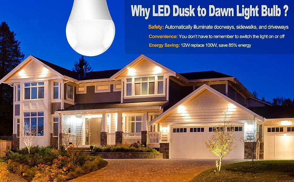 why use a dusk to dawn light bulb outdoor