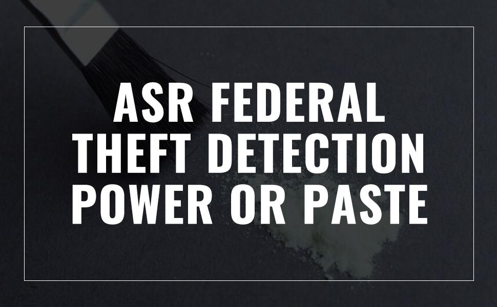 ASR, federal, tactical, powder, UV, ultraviolet, LED, theft detection, police, FBI, CIA, spy