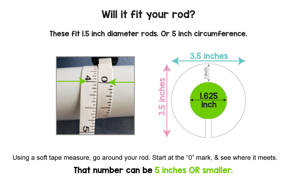 "Fits 5"" circumference rods"