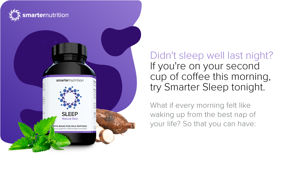 Didn't sleep well last night? If you're on your second cup of coffee this morning, try Smarter Sleep