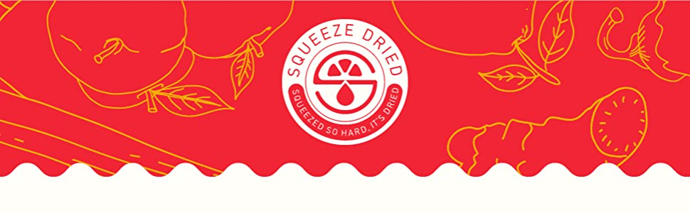 """White circular Squeeze Dried logo on a red background. """"Squeeze Dried: Squeezed so hard, it's dried"""""""