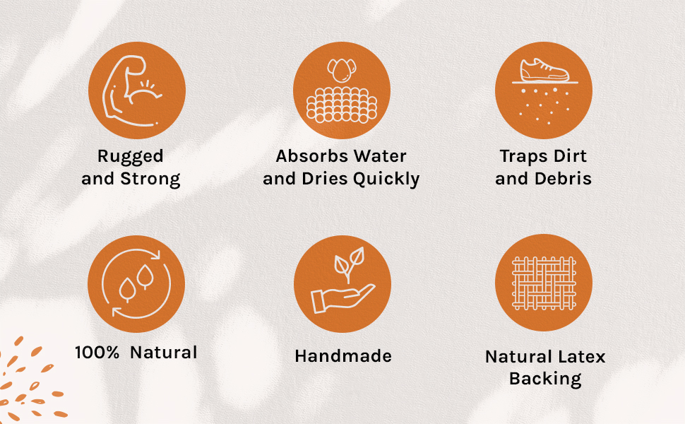 Our Mats are strong, absorb water, trap dirt, handmade, and have a natural backing.
