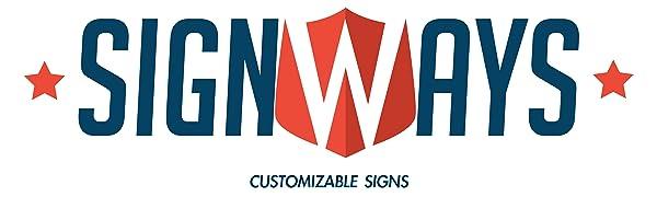 SignWays Logo with customizable signs below logo.