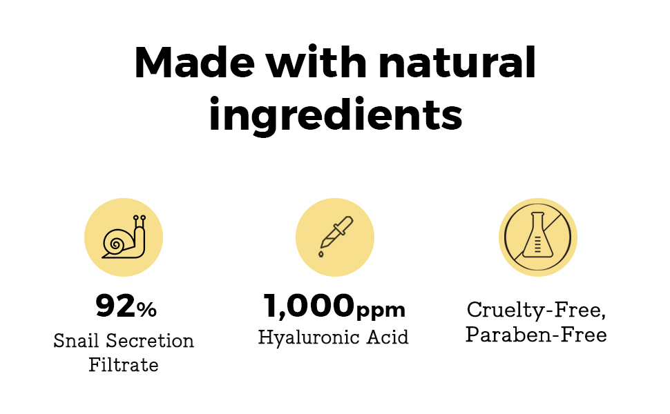 made with natural ingredients, 92% snail secretion filtrate, hyaluronic acid, cruelty, paraben free