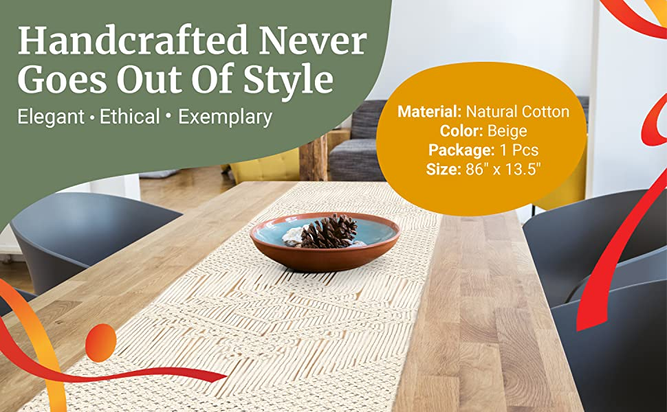 Handcrafted Never Goes Out Of Style. Elegant. Ethical. Exemplary. Material: Natural Cotton