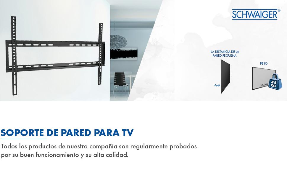 SCHWAIGER -9345- Soporte de pared para TV para pantallas de 94-203 cm o (37-80 pulgadas)   soporte para LED 4K OLED   carga máxima 45 kg   distancia a la pared hasta