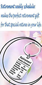 Retirement weekly schedule keychain
