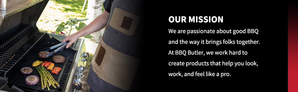 We are passionate about good bbq and work hard to create products that help you feel like a pro.