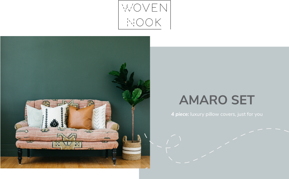 Woven Nook Logo, Amaro Set, 4 piece: luxury pillow covers, just for you