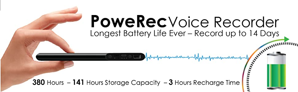 PoweRec Voice recorder is the device that records up to 14 days continuously