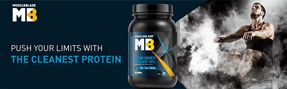 MuscleBlaze MB Raw Whey Isolate 90%, whey protein isolate, whey isolate, isolate protein