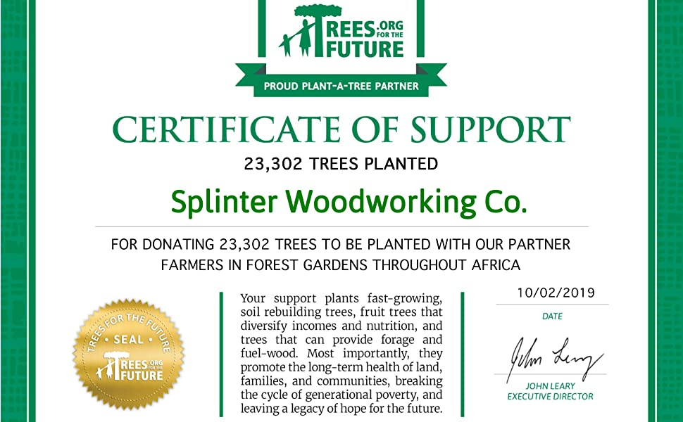 Certificate showing all of the trees splinter woodworking plants