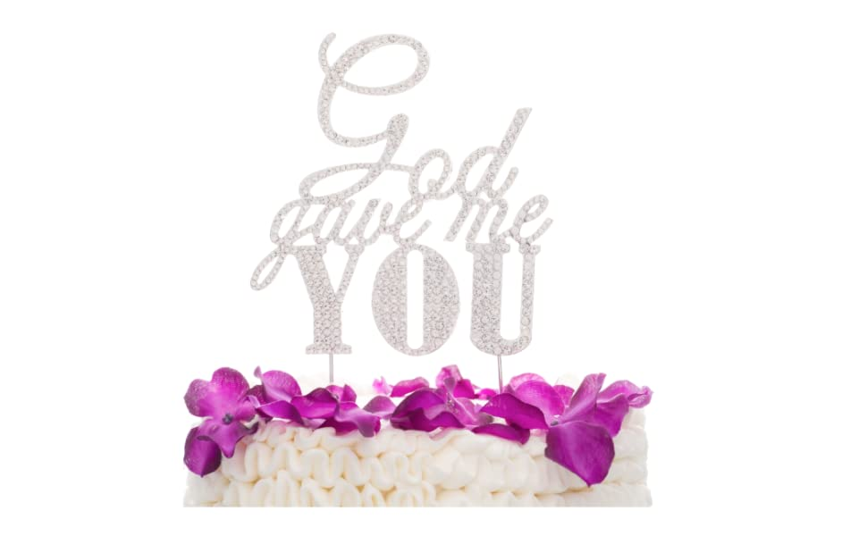God gave me you cake topper silver wedding cake accessories