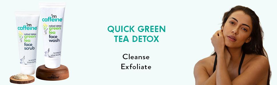 quick green tea detox cleanse exfoliate