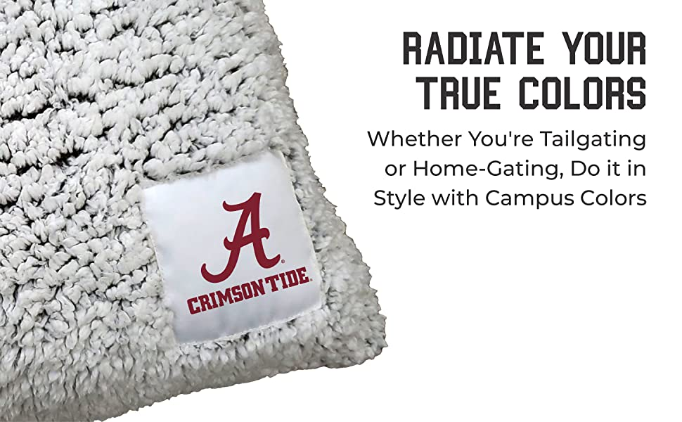 Radiate Your True Colors. Whether You're Tailgating or Home-Gating,Do it in Style with Campus Colors