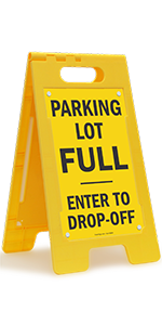 Parking Lot FULL - Enter to Drop-off, Folding Floor Sign, High-Impact Plastic