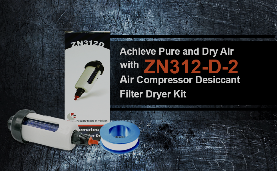 Achieve Pure and Dry Air with ZN312-D-2 Air Compressor Desiccant Filter Dryer Kit