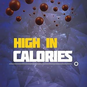 high Calories