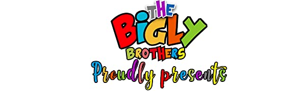 The Bigly Brothers