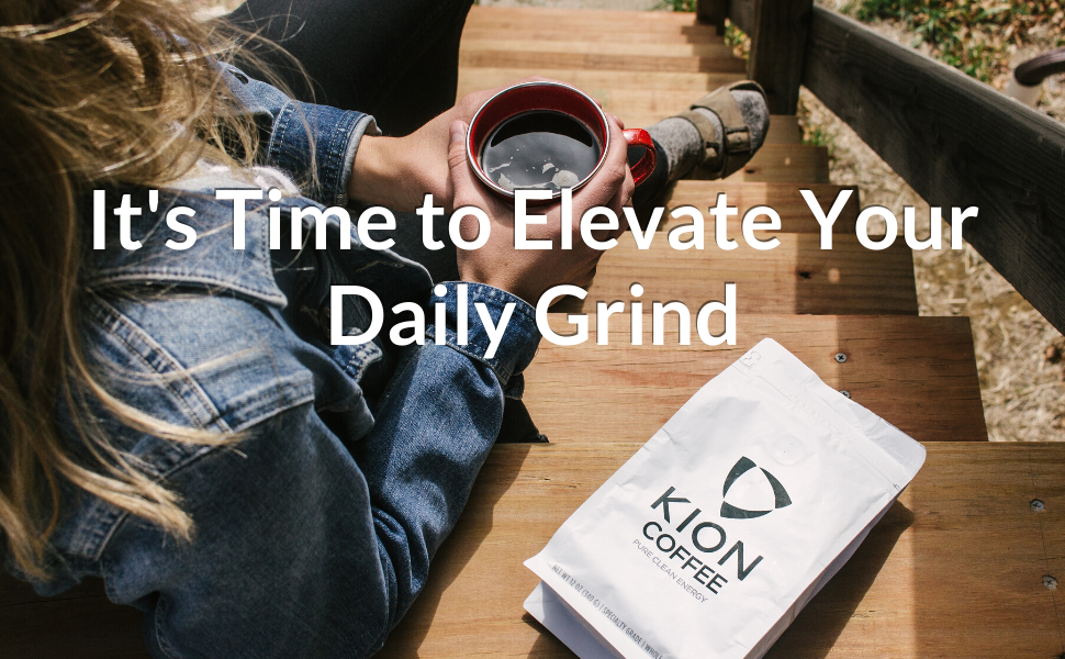 It's Time to Elevate your Daily Grind-- Kion Organic Whole Bean Coffee Medium Roast
