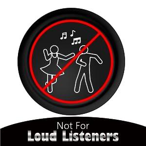 loud listner