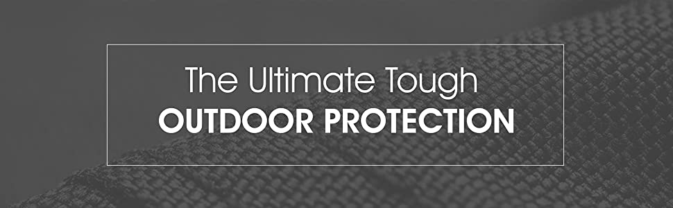 Tough Cover: The Ultimate Tough Outdoor Protection