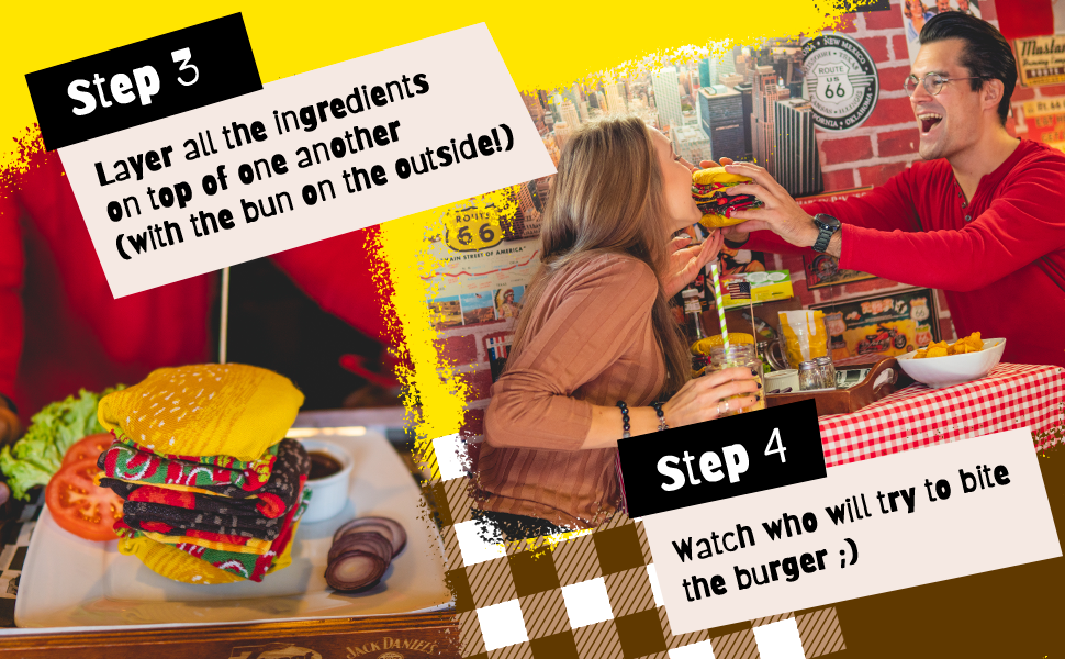 Layer all the ingredients on top of one another. Step 4 Watch who will try to bite the burger ;)