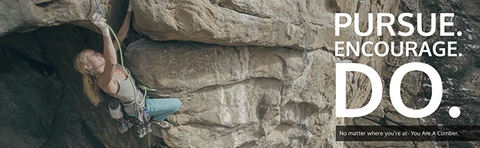 Pursue, encourage, do. Trango's motto for aspiring climbers.
