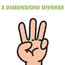 3 dimensioni diverse