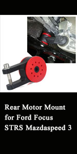 Rear Motor Mount for Ford Focus STRS Mazda speed3
