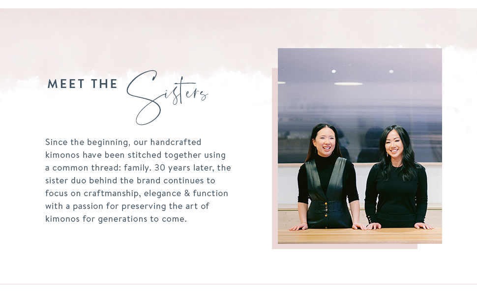 KIM+ONO Heritage Meet the Sisters Two Sisters kimono robe is designed with you in mind