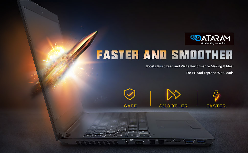 Faster and soother DATARAM SSD