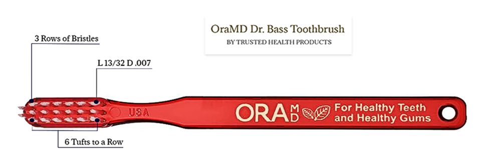 oral ora md oramd tooth brush dr Dr. doctor bass for healthy teeth and healthy gums