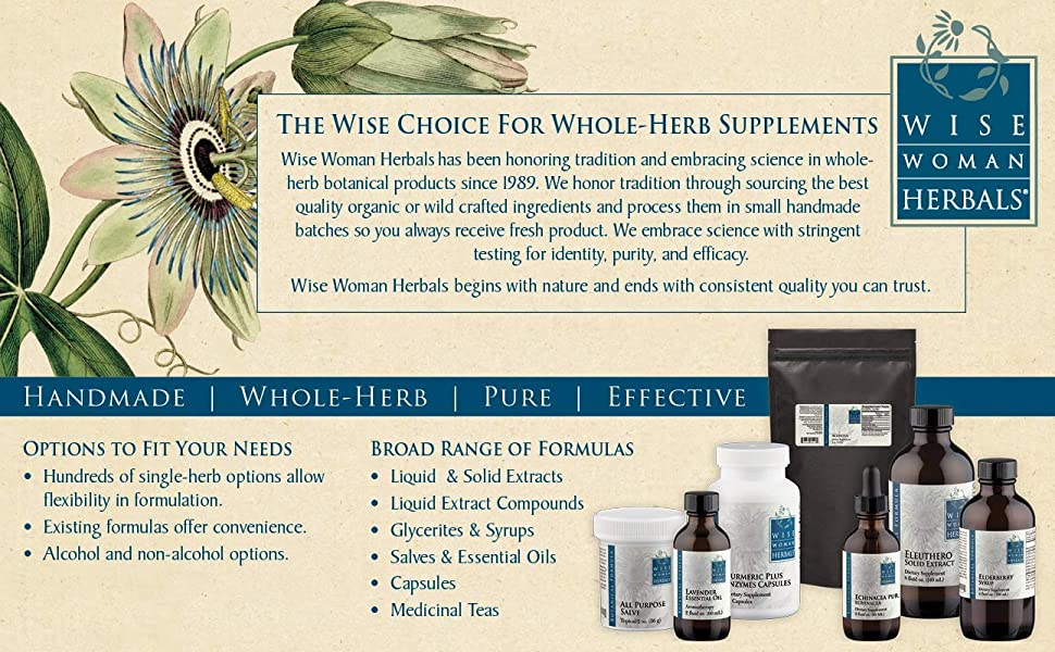 Wise Women Herbals handmade whole-herb pure effective