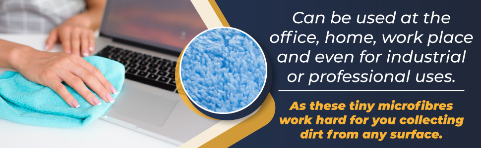 microfibre cloths for use at office, home, work place and even for industrial or professional use