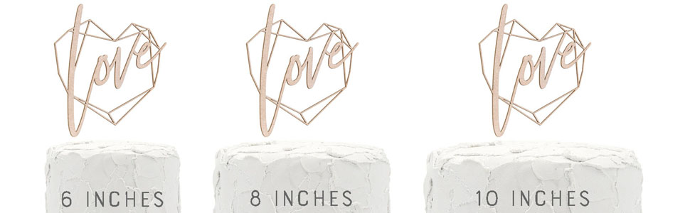 rose gold love geometric heart frame cake topper shown on three cake sizes for size comparison