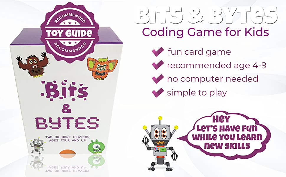 Bits and Bytes is recommended for 4 to 9 year olds and no computer is required to play
